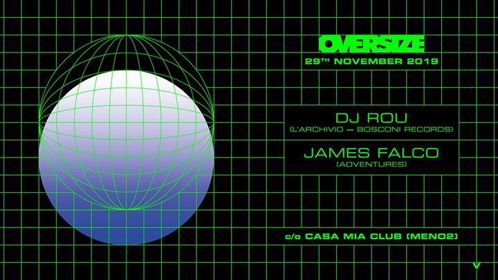 OVERSIZE_w_Dj Rou & James Falco