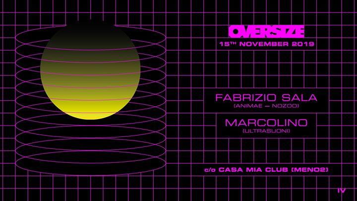 OVERSIZE_w_Marcolino & Fabrizio Sala