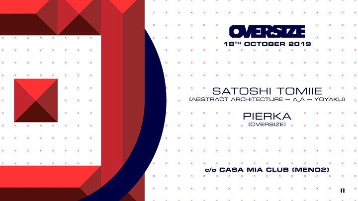 OVERSIZE_w_Satoshi Tomiie & Pierka